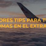 Los mejores tips para tu curso de idiomas en el extranjero