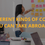 The different kinds of courses you can take abroad