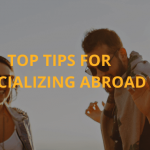 Top tips for socializing abroad