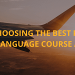 Tips for choosing the best place to do your language course abroad