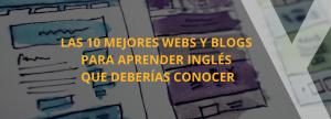 mejores webs blogs aprender ingles