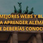Las 7 mejores webs y blogs para aprender alemán que deberías conocer